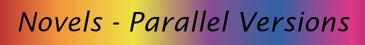 "Banner saying ""Novels - Parallel Versions"""